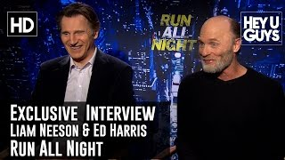 Liam Neeson and Ed Harris Exclusive Interview - Run All Night (The Suicide Squad)