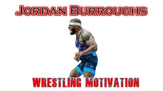 Inside the Mind of Jordan Burroughs: Wrestling Motivation (Highlight Vid)