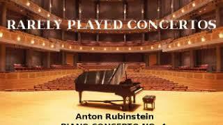 Anton Rubinstein: Piano Concerto No. 4 (1864)