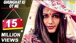 SAPNA CHAUDHARY - Ghunghat Ki Ot Me (OFFICIAL VIDEO)   RAJ MAWAR   NEW HARYANVI SONGS HARYANAVI 2019