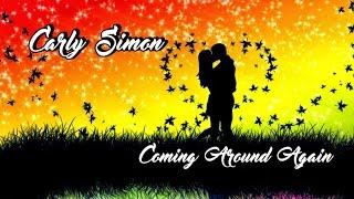 Carly Simon 💘 Coming Around Again (Tradução)