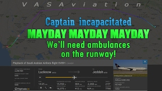 [REAL ATC] Saudi Arabian CAPTAIN GETS INCAPACITATED in mid-air!