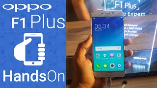 OPPO F1 Plus Hands on Overview, Camera, Price and Features