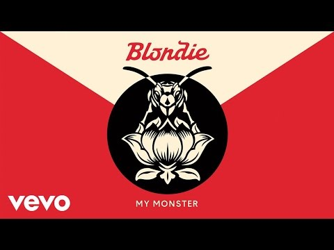 Blondie My Monster Official Audio