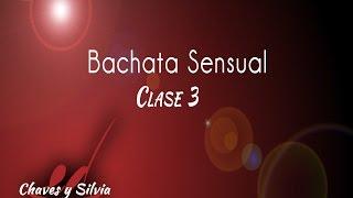 Bachata Sensual Clase 3  Técnica Giros