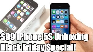 $99 iPhone 5S Unboxing! (Black Friday Special)
