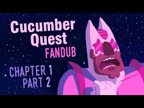 Cucumber Quest Fan Dub - Chapter 1 [Part 2/2]