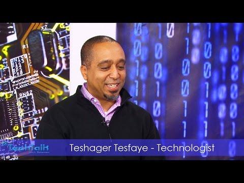 S9 Ep.4 Teshager Tesfaye Technologist TechTalk With Solomon