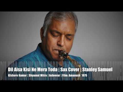 Xxx Mp4 Dil Ais Kisi Ne Mera Toda Amanush The Ultimate Sax Collection Best Sax Covers 246 S Samuel 3gp Sex