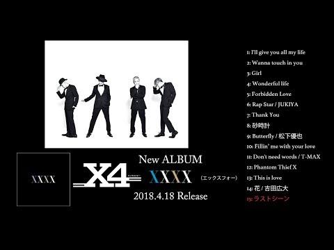 Xxx Mp4 X4 ALBUM「XXXX」 全曲ダイジェスト(2018 4 18 Release) 3gp Sex