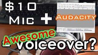 How To Record Your Voice For Under $10 (And Add High Quality Editing!)