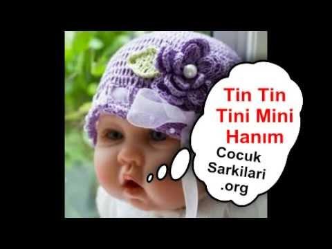 Tin Tin Tini Mini Hanım Çocuk Şarkısı CocukSarkilari.Org
