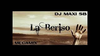 LA BERISO - MEGAMIX - DJ' MAXI SB