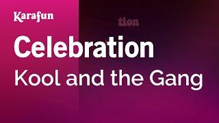 Karaoke Celebration - Kool And The Gang *