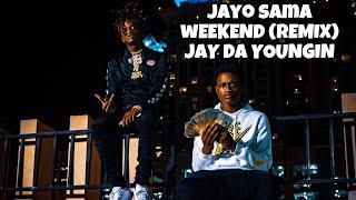 "Jayo Sama x Jay Da Youngan ""Last Weekend (Remix)"" (Music Video)"