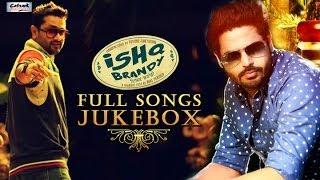ISHQ BRANDY - Full Audio Songs | Jukebox | ROSHAN PRINCE - ALFAAZ | Latest Punjabi Songs 2014