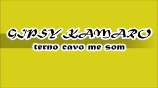 GIPSY KAMARO TERNO CAVO ME SOM