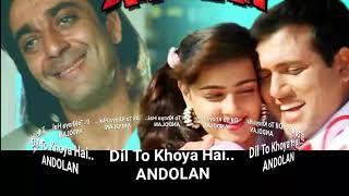 Dil to khoya hai mp3 | Andolan
