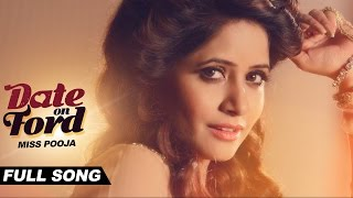 Date on Ford | Miss Pooja | Full Audio Song