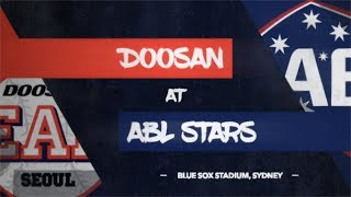 REPLAY:  두산베어스 Doosan Bears @ ABL Stars, Spring Training Exhibition