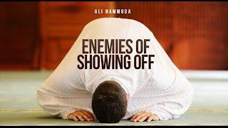 Enemies of Showing Off