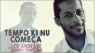 Leo Andrade ft Sandro Monteiro | Xinte Bu Falta
