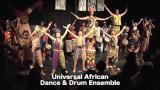 Universal African Dance & Drum Ensemble performance at