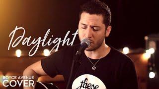 Maroon 5  Daylight Boyce Avenue Cover On Apple  Spotify