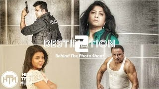 DESTINATION 2 - Making of Poster Shoot | Omar Sani | Moushumi | Tiger Robi | Subrata | Lubaba Diya