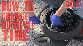 Changing Tubeless Motorcycle TIRE By Hand DIY How To Tutorial Change Street Bike Front TIRES 2018