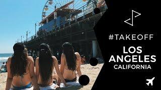 Meu intercâmbio em Los Angeles #TakeOff