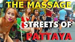 THE STREETS OF PATTAYA #10 : Soi Honey + soi Chayaipoon. Massage girls