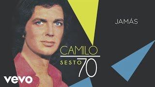 Camilo Sesto - Jamás (Audio)