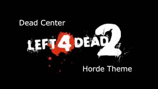 Left 4 Dead 2 - Dead Center Horde Theme