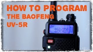 How To Program The Baofeng UV-5R | Tin Hat Ranch