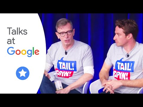 Tail! Spin! | Talks at Google