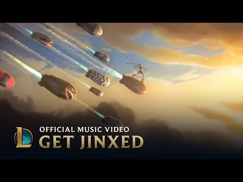 Get Jinxed | Jinx Music Video - League of Legends