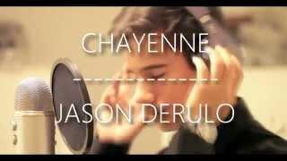 Chayenne (cover) - J Cordova (by Jason Derulo)