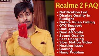 Realme 2 Faq - Display Quality, Led Notification, Heating, Hang Problem, Dual App, Fast Charging