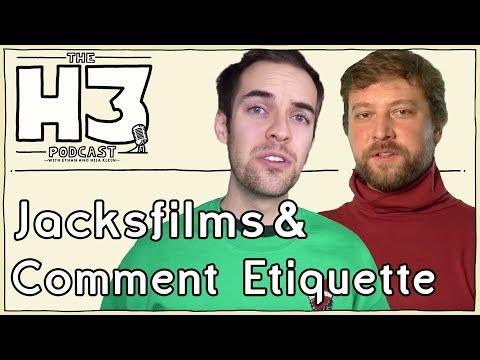 H3 Podcast 98 Jacksfilms & Erik of Comment Etiquette