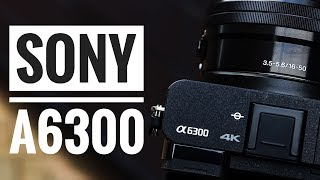 Sony a6300 Review in 2017