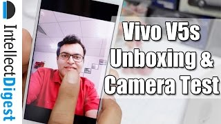 Vivo V5s Unboxing, Features And Camera Test | Intellect Digest