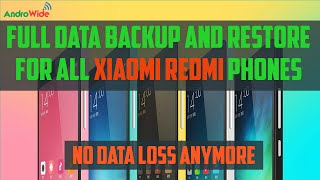 How To Take Full Data Backup on Any Xiaomi Redmi Phone MIUI 7/8 [Hindi]