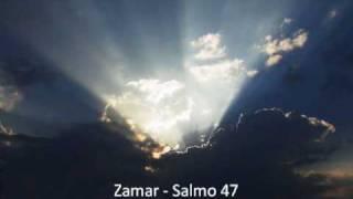 Zamar - Salmo 47