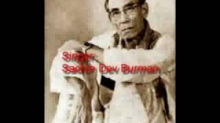 Bangla Folk Song By S.D.Burman : Rangeela Rangeela Re