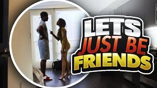 LET'S JUST BE FRIENDS PRANK 😈😱