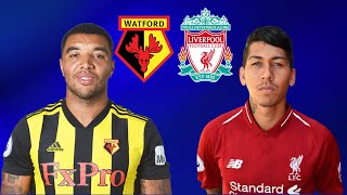 FIFA 19 WATFORD VS LIVERPOOL PREMIER LEAGUE