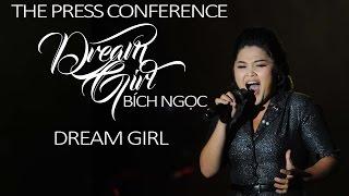 DREAM GIRL PRESS CONFERENCE   DREAM GIRL   BICH NGOC