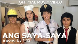 ANG SAYA-SAYA (CLAP YOUR HANDS) DANCE CRAZE by 1:43 (Official Music Video)