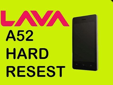 LAVA FLAIR A52 Hard Reset....